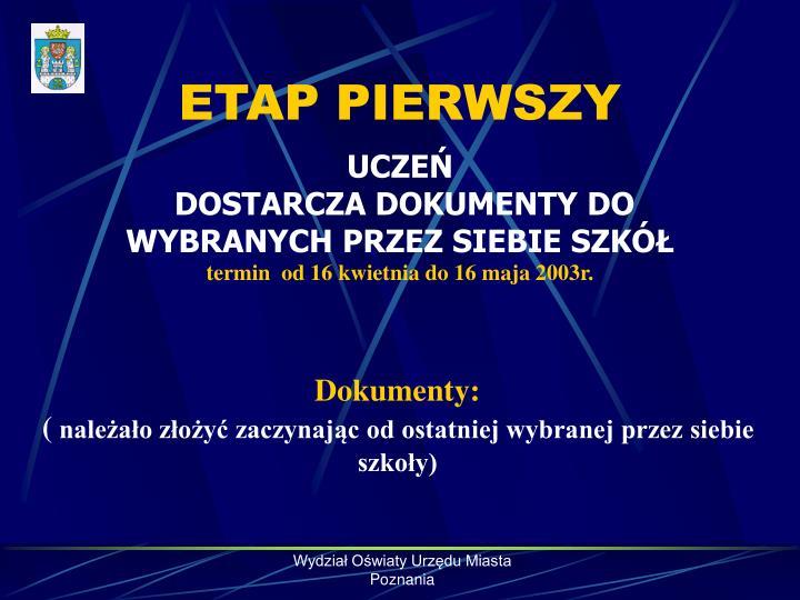 ETAP PIERWSZY