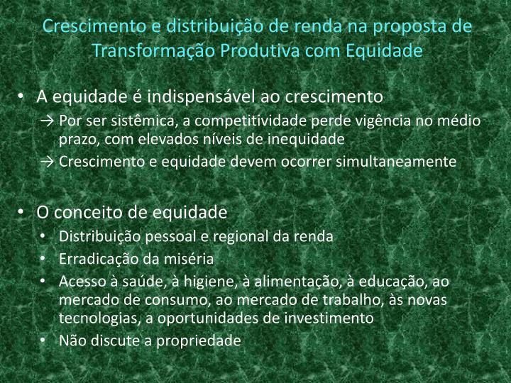 Crescimento e distribuição de renda na proposta de Transformação Produtiva com Equidade