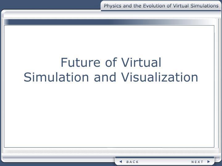 Future of Virtual