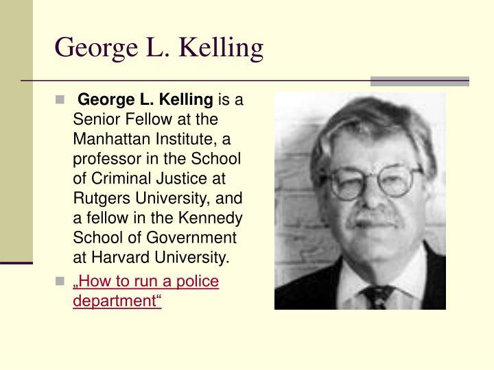 George L. Kelling