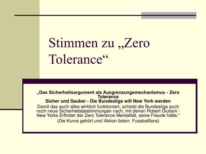 """Stimmen zu """"Zero Tolerance"""""""