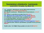 suomalainen yhteiskunta luentosarja kev t 2010 18 tuntia 2 p maa 103