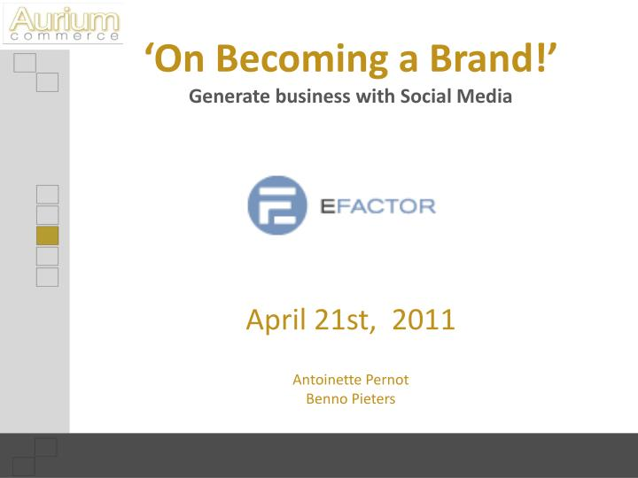'On Becoming a Brand!'