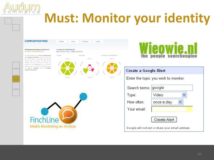 Must: Monitor your identity