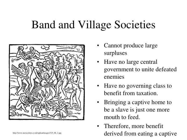 Band and Village Societies