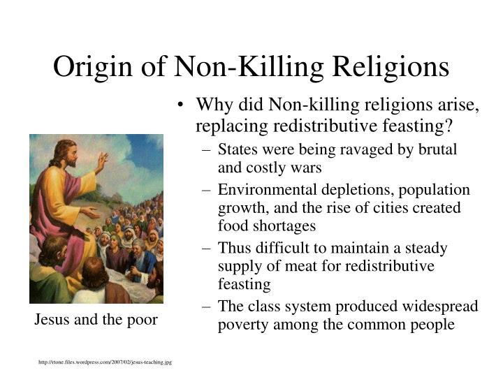 Origin of Non-Killing Religions