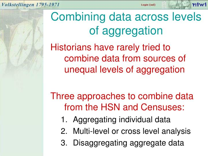 Combining data across levels of aggregation