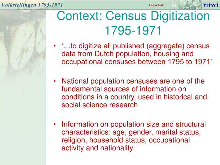 Context: Census Digitization 1795-1971