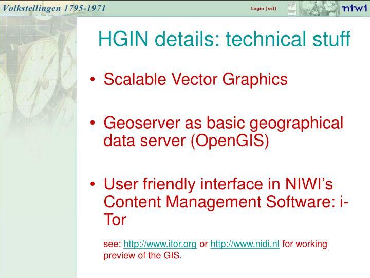 HGIN details: technical stuff