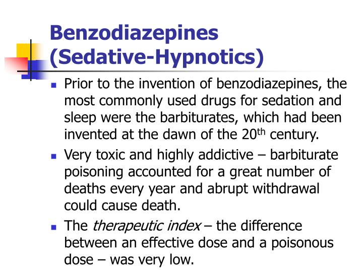 Benzodiazepines     (Sedative-Hypnotics)