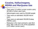 cocaine hallucinogens mdma and marijuana use