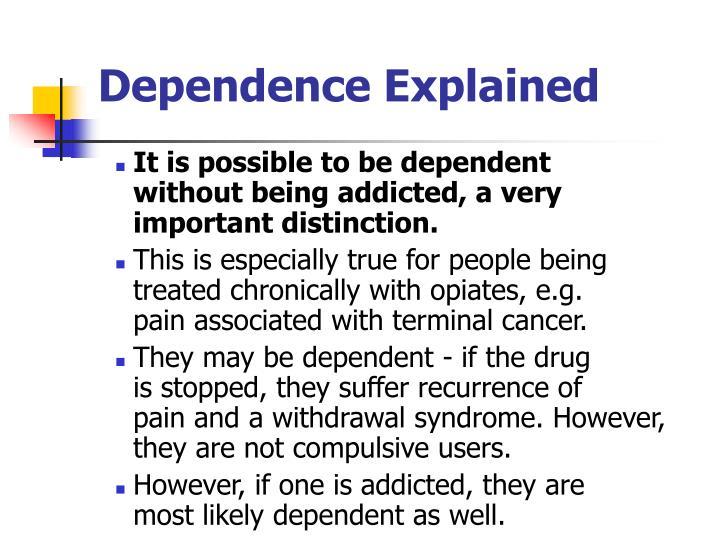 Dependence Explained