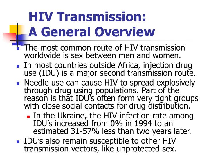 HIV Transmission:                    A General Overview