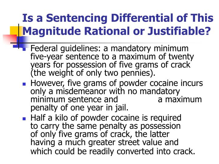 Is a Sentencing Differential of This Magnitude Rational or Justifiable?