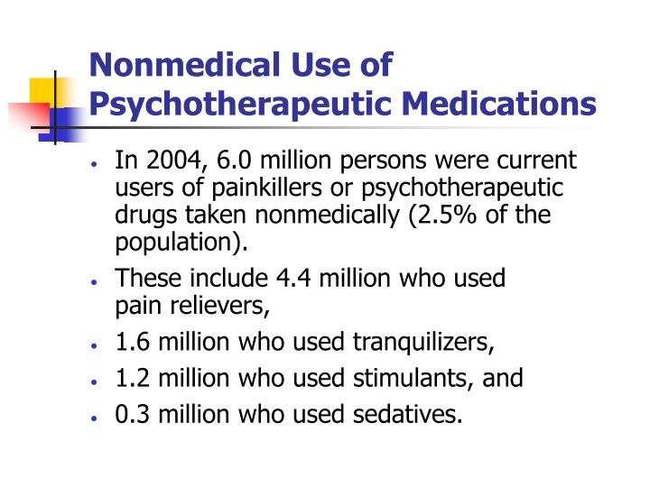 Nonmedical Use of Psychotherapeutic Medications