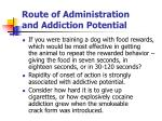 route of administration and addiction potential2