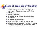 signs of drug use by children1