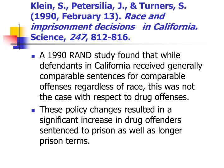 Klein, S., Petersilia, J., & Turners, S. (1990, February 13).