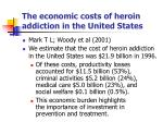 the economic costs of heroin addiction in the united states