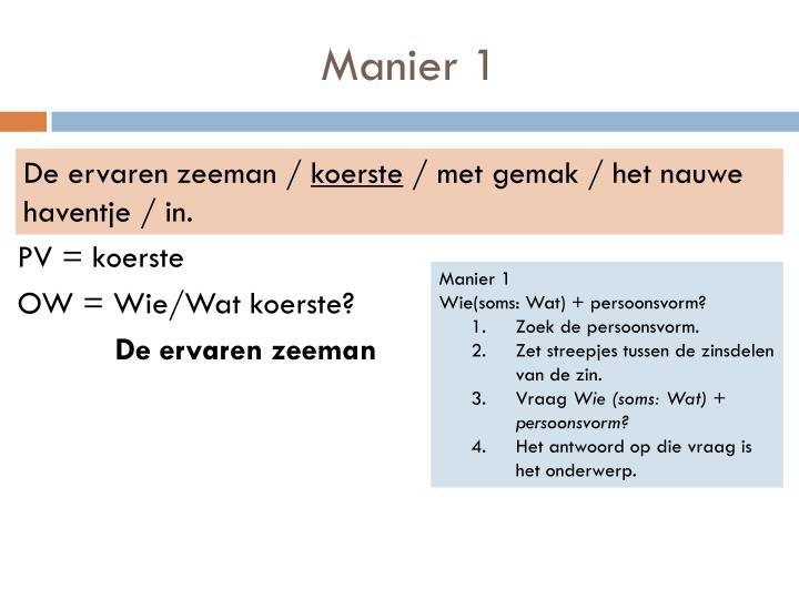 Manier 1