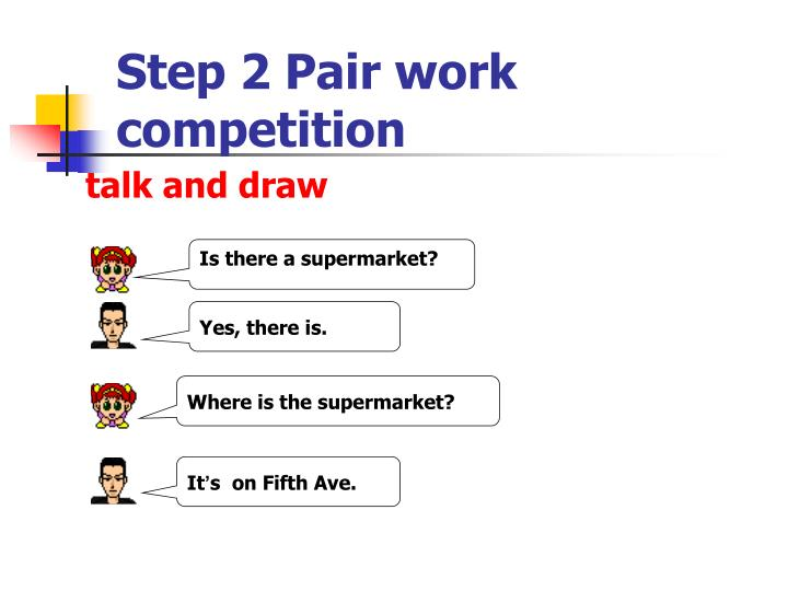 Step 2 Pair work competition