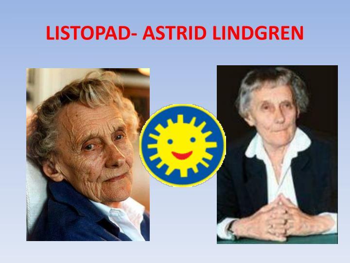 LISTOPAD- ASTRID LINDGREN