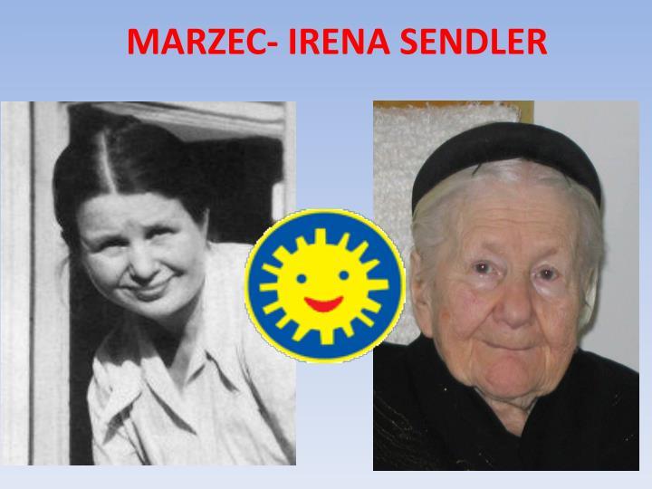 MARZEC- IRENA SENDLER