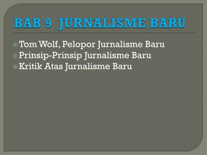 BAB 9  JURNALISME BARU