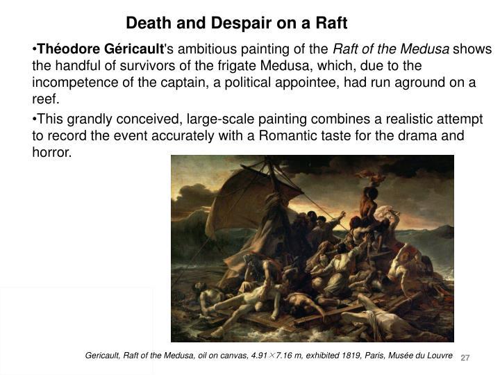 Death and Despair on a Raft