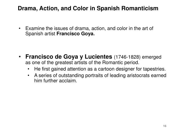 Drama, Action, and Color in Spanish Romanticism