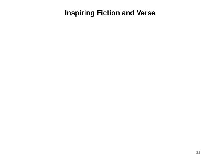 Inspiring Fiction and Verse