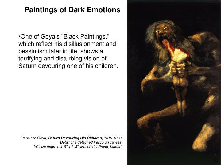 Paintings of Dark Emotions