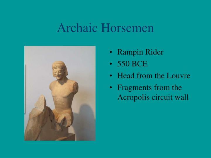 Archaic Horsemen
