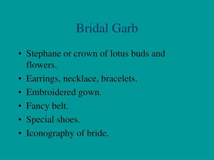 Bridal Garb