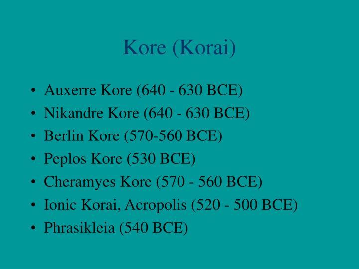 Kore (Korai)