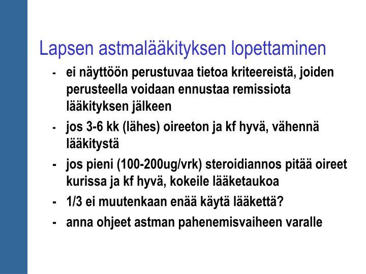 Lapsen astmalääkityksen lopettaminen