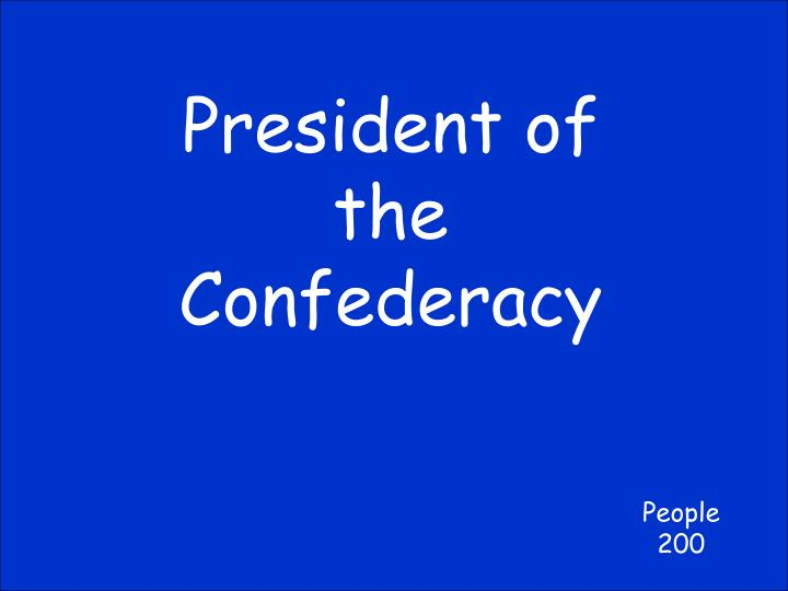 President of the Confederacy