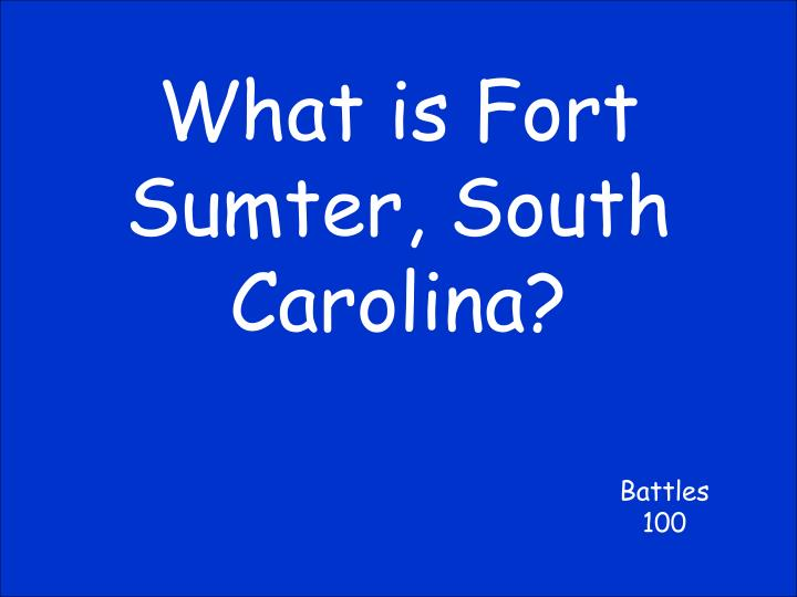 What is Fort Sumter, South Carolina?