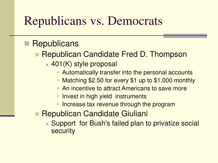 Republicans vs. Democrats