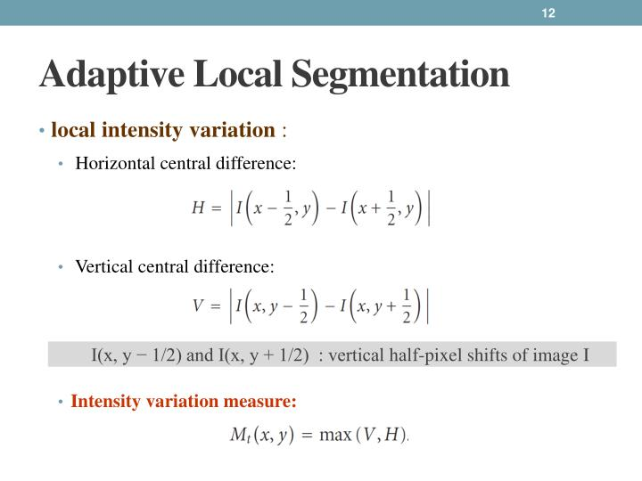 Adaptive Local Segmentation
