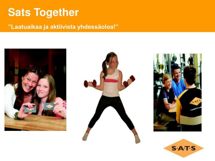 Sats Together