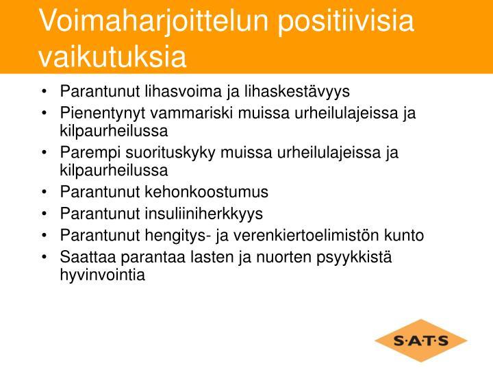 Voimaharjoittelun positiivisia vaikutuksia