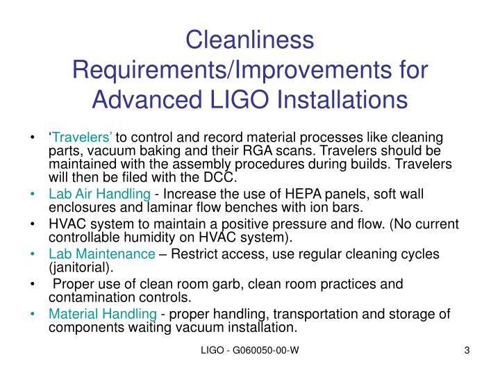 Cleanliness requirements improvements for advanced ligo installations