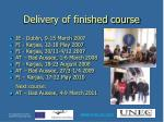 delivery of finished course