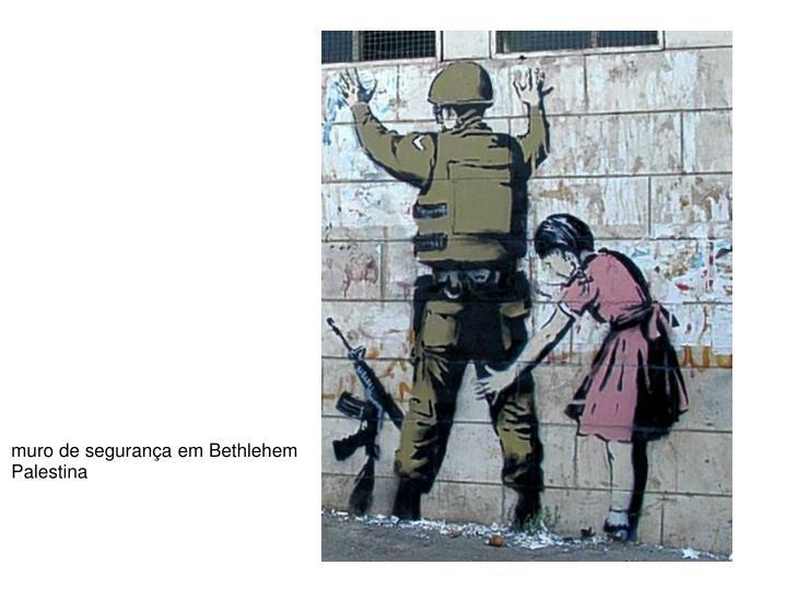 muro de segurança em Bethlehem