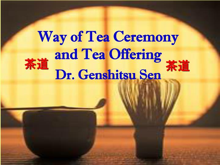 Way of Tea Ceremony