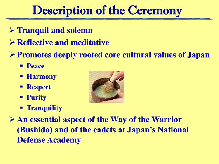 Description of the Ceremony