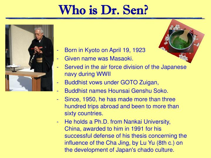 Who is Dr. Sen?