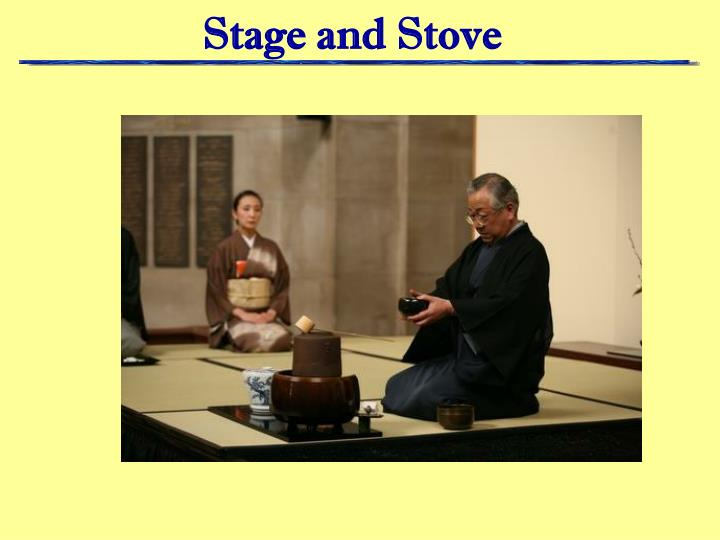 Stage and Stove