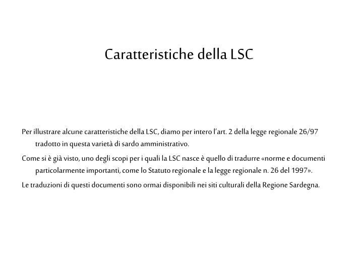 Caratteristiche della LSC